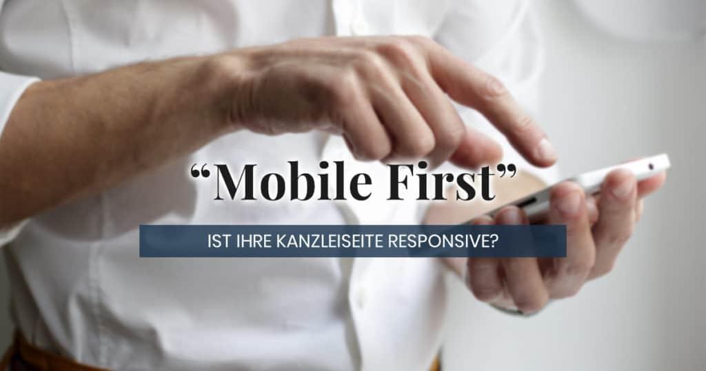Responsive Webdesign für die Anwaltskanzlei - Mobile First