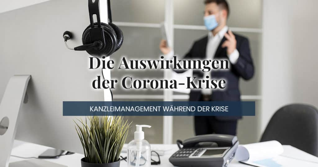 Kanzleimanagement in der Corona Krise