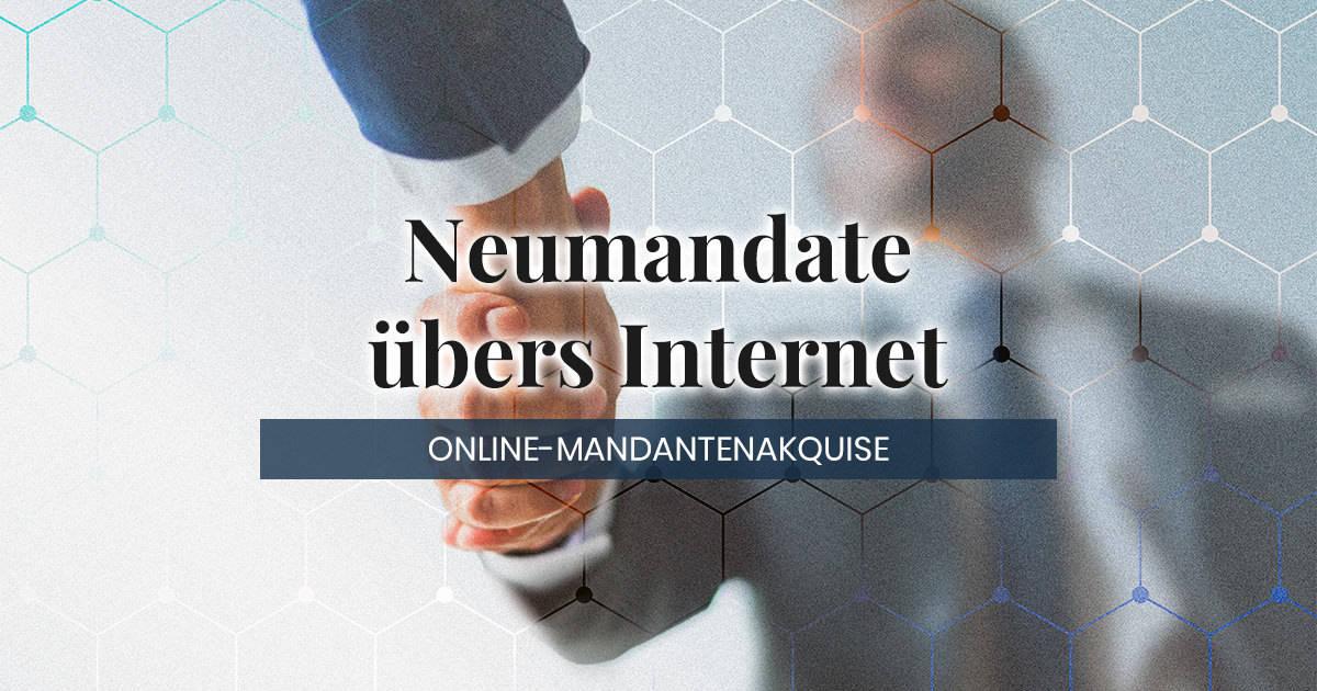 Online Mandantenakquise für Anwälte